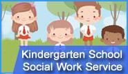 Kindergarten School Social Work Service